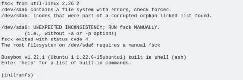 Linux: Ubuntu: the root filesystem on requires a manual fsck [Resolvido]